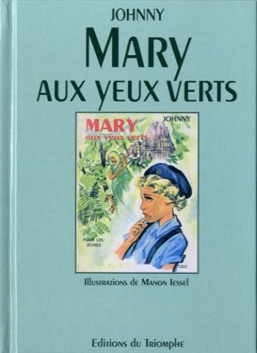 Amazon.fr - Mary aux yeux verts - Johnny - Livres
