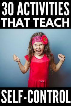 How to Teach Children Self-Control: 7+ Self-Discip