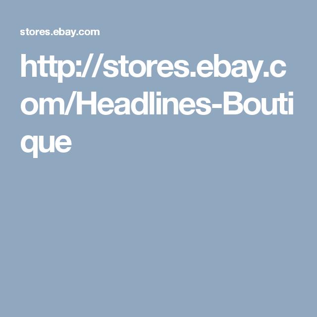 http://stores.ebay.com/Headlines-Boutique