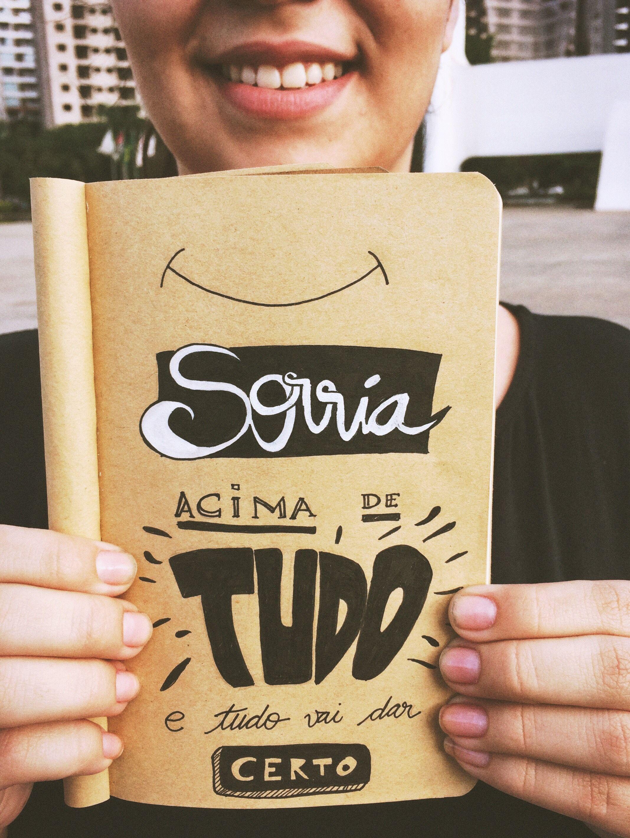 Sorrir Te Ajuda A Ter Um Dia Melhor Então Sorria Acima De Tudo Lettering Hero Instagram Photo