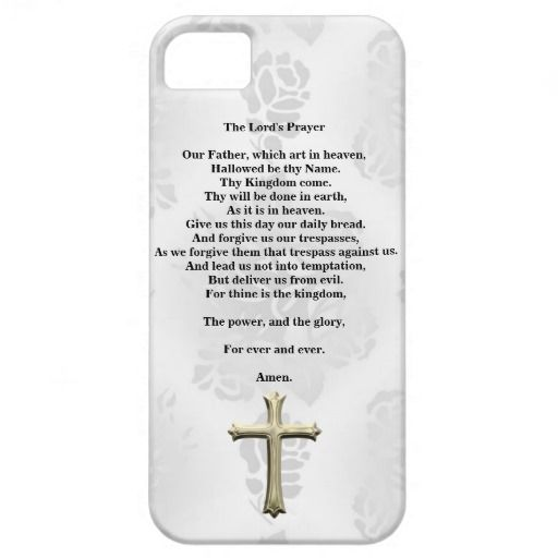 The Lord's Prayer (white) iPhone 5 case..... http://www.zazzle.com/the_lords_prayer_white-179909633679477612?rf=238631258595245556