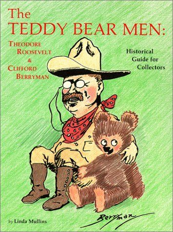Amazon.com: The Teddy Bear Men: Theodore Roosevelt and Clifford ...