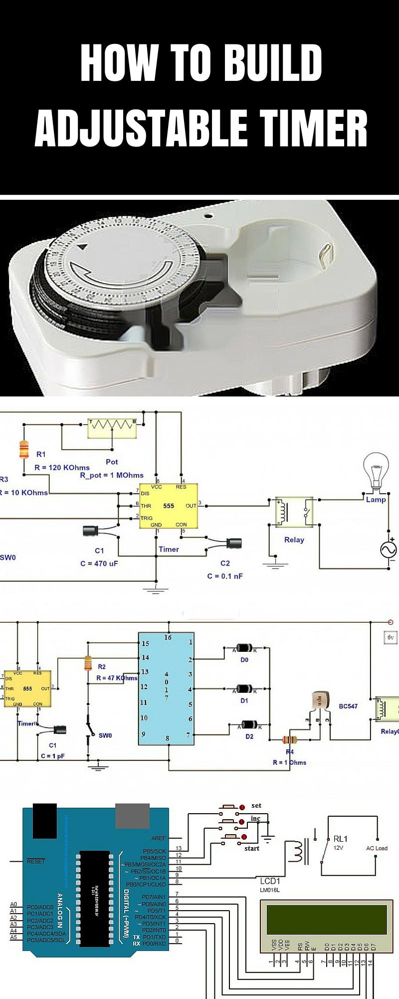 Adjustable Timer Circuit Diagram With Relay Output And Pinterest Build Electronic How To 3 Simple Ways Electronics