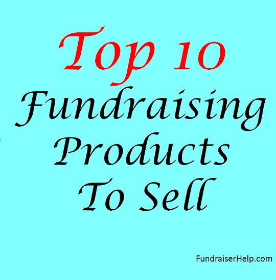 Top 10 Fundraising Products To Sell How To Raise Money