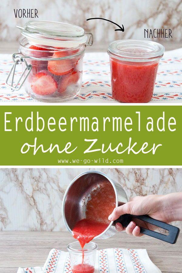 Erdbeermarmelade mit Birkenzucker selber machen - WE GO WILD