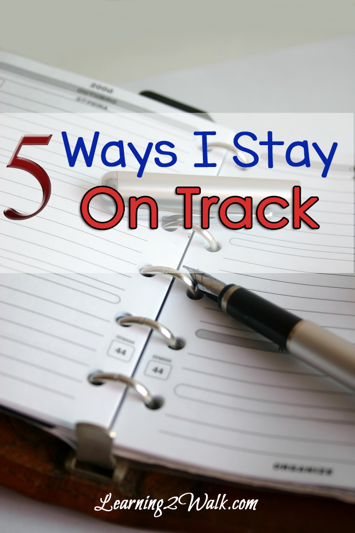 5 Ways That I Keep My Day On Track
