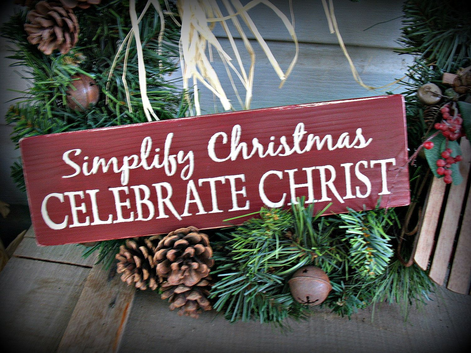 simplify christmas celebrate christ painted wooden sign 1000 via etsy