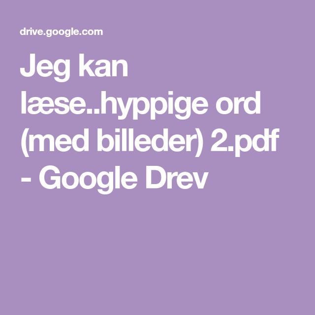 Jeg Kan Laese Hyppige Ord Med Billeder 2 Pdf Google Drev I 2020 Ord Billeder