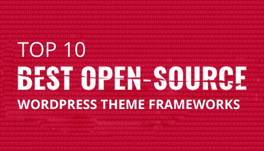 Top 10 Best Open-Source WordPress Theme Frameworks | Sources | Pinterest