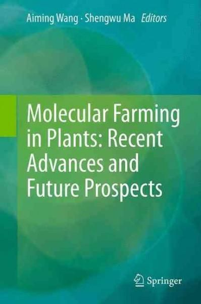 Molecular farming in plants is a relatively young subject of sciences. As plants can offer an inexpensive and convenient platform for the large-scale production of recombinant proteins with various fu