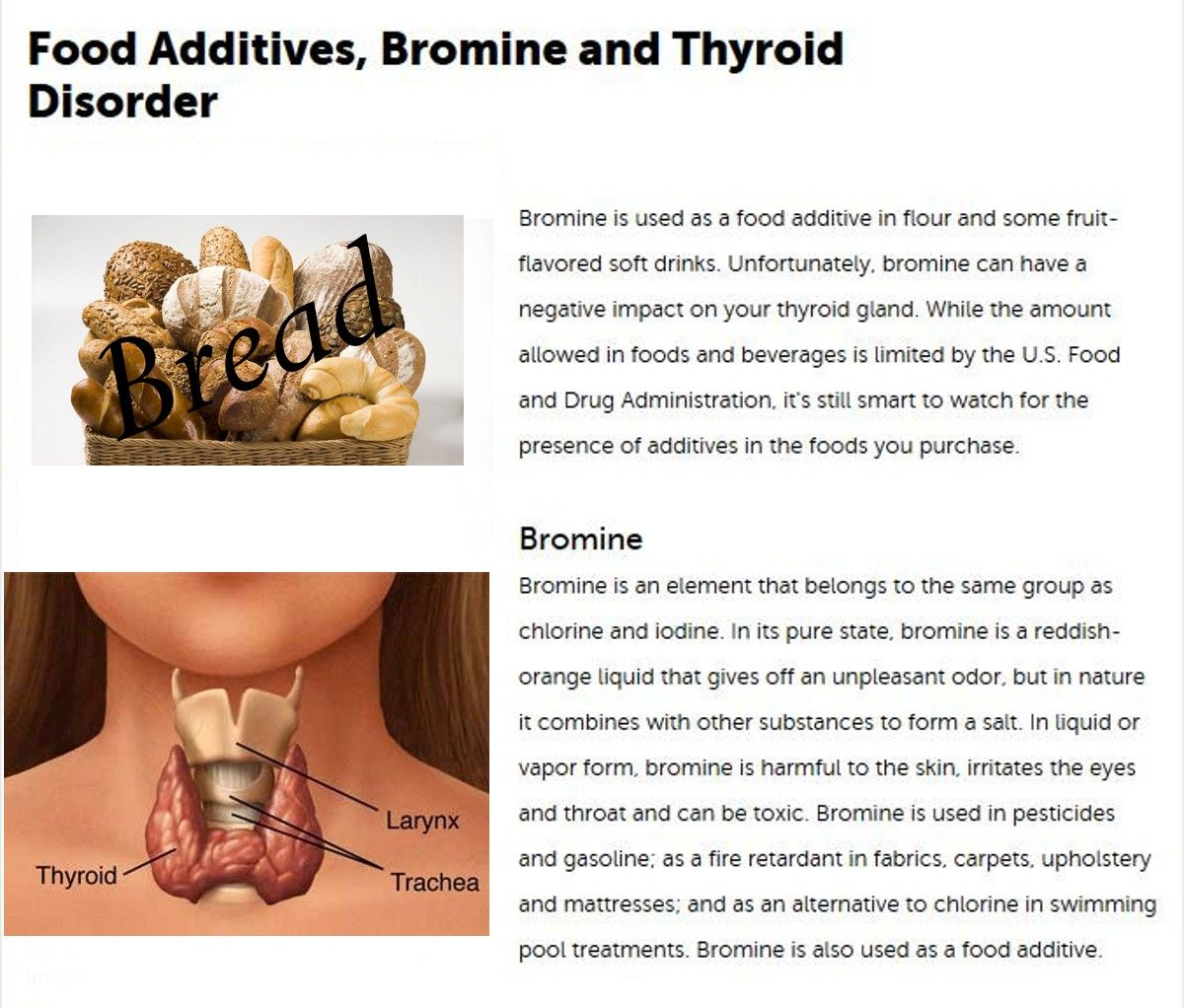 bromine toxic to the thyroid and they add it to bread and