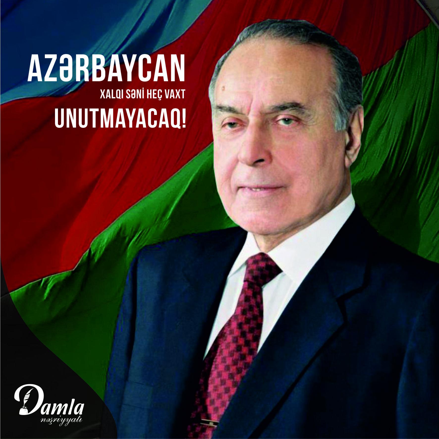 Heydər əliyev Azərbaycan Xalqi Səni Hec Vaxt Unutmayacaq Damla Nesriyyati Lider Azərbaycan Xalq Muəllim əliyev Heydə Father And Son Chemistry Poster