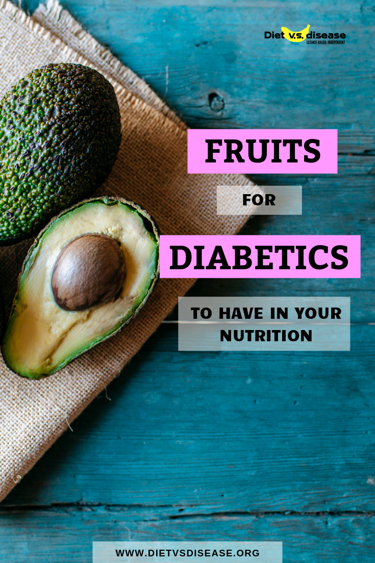Can You Get Diabetes From Fruit Sugar 7 Of The Best Fruits For Diabetics Based On Sugar And Nutrients Best Fruits For Diabetics Fruit For Diabetics Best Fruits