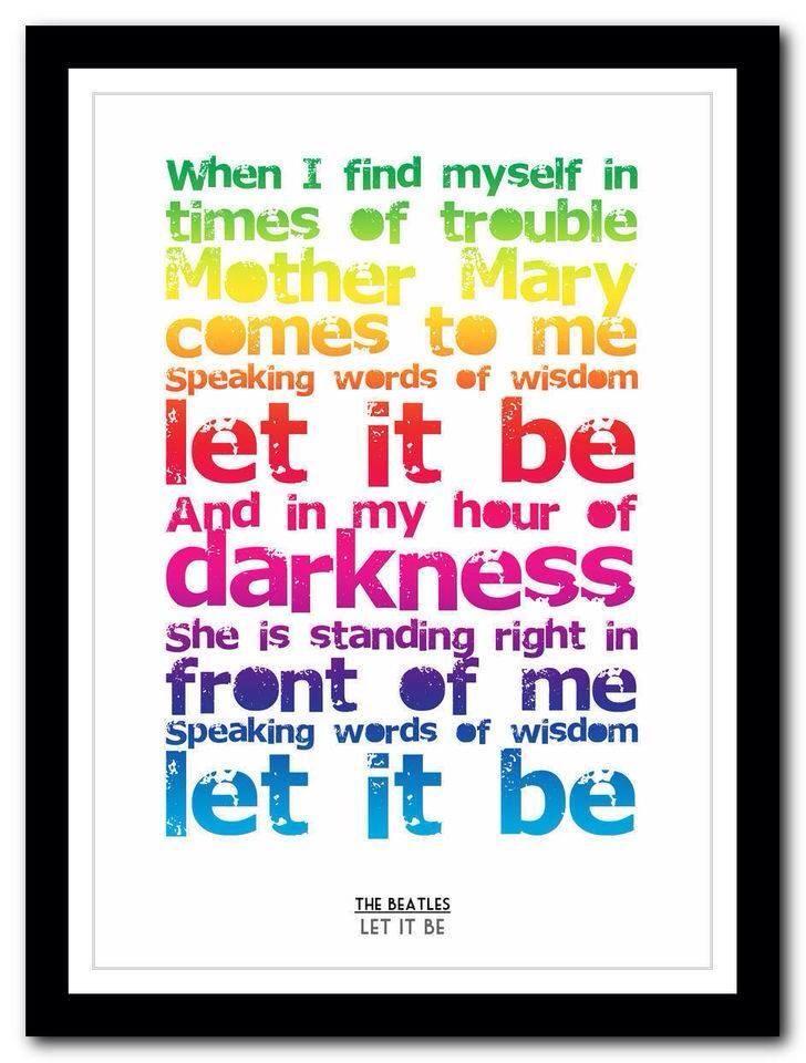 Lyric let it be the beatles lyrics : beatles | music i love! | Pinterest | Beatles