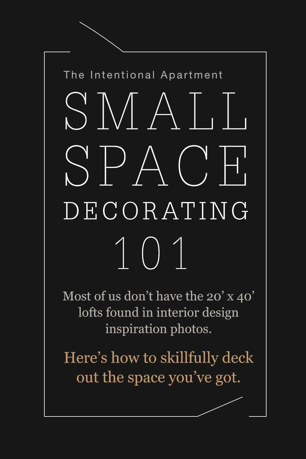 Small Space Decorating 101 images
