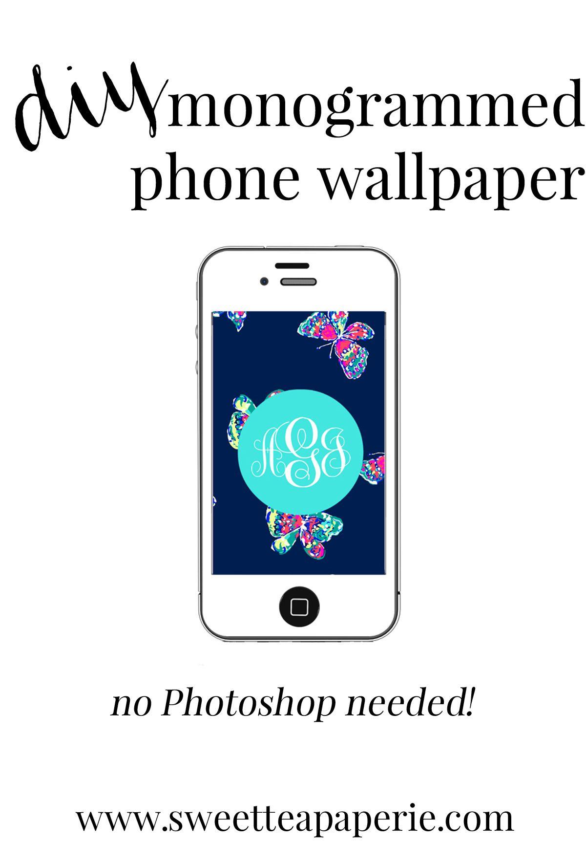 DIY Monogram Phone Wallpaper | No Photoshop Needed | Sweet Tea Paperie