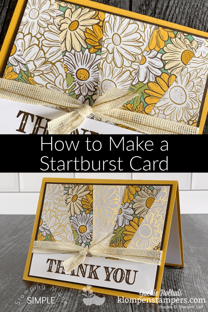 How To Make A Starburst Card The Easy Way Klompen Stampers Cards Sunburst Cards Paper Cards Card Making Techniques
