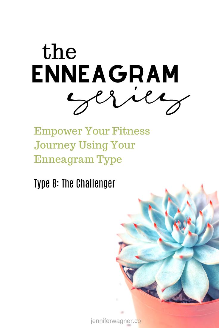 Enneagram Empowered Fitness Using Enneagram Type 8 The Challenger