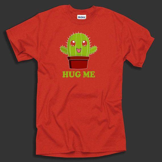70302e671 Cactus Hug Me T Shirt Funny Tshirt Cactus Shirt   Products   Cactus ...