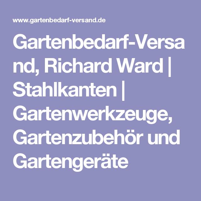 Gartenbedarf Ward gartenbedarf-versand, richard ward   stahlkanten   gartenwerkzeuge