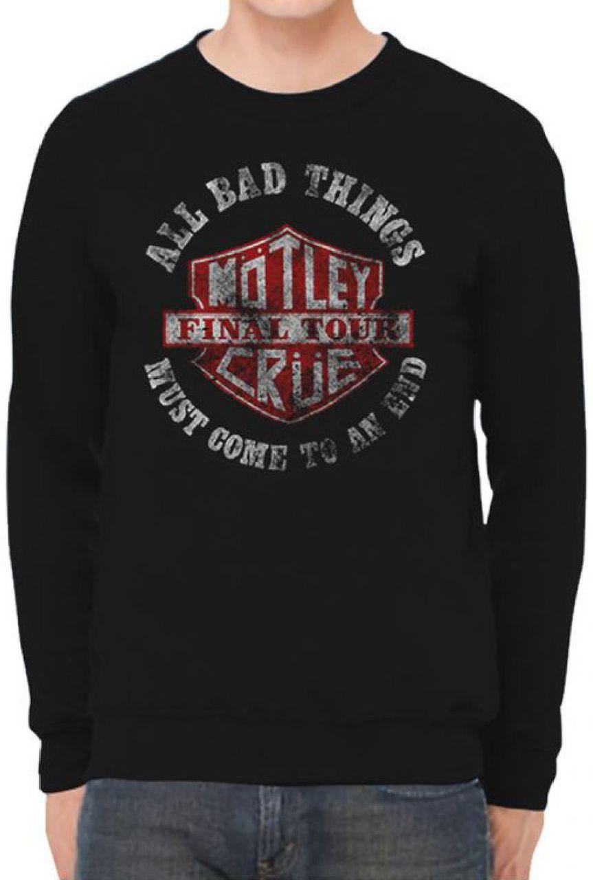 Motley Crue Concert Sweatshirt Motley Crue Final Tour All Bad Things Must Come To An End Black Vintage Shirt Sweatshirts Motley Crue Concert Vintage Shirts