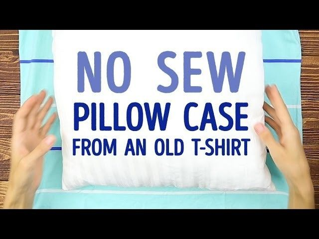 How to turn your old T-shirt into a pillowcase (NO SEWING) | 5-MINUTE CRAFTS