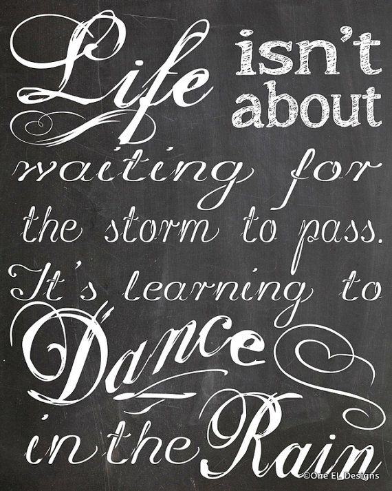 DANCE In The RAIN Chalkboard Style Quote Instant by OneELdesigns, $2.00
