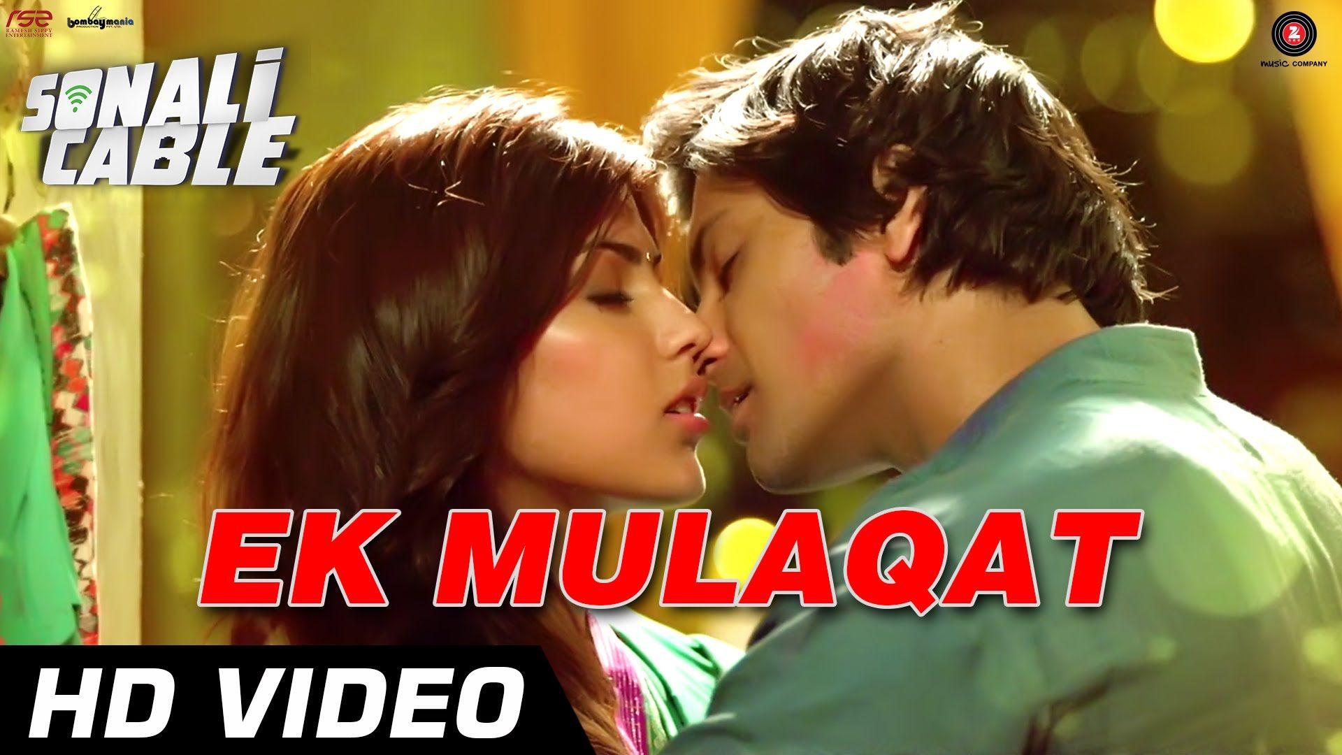 Ek Mulaqat Official Video Sonali Cable Ali Fazal Rhea