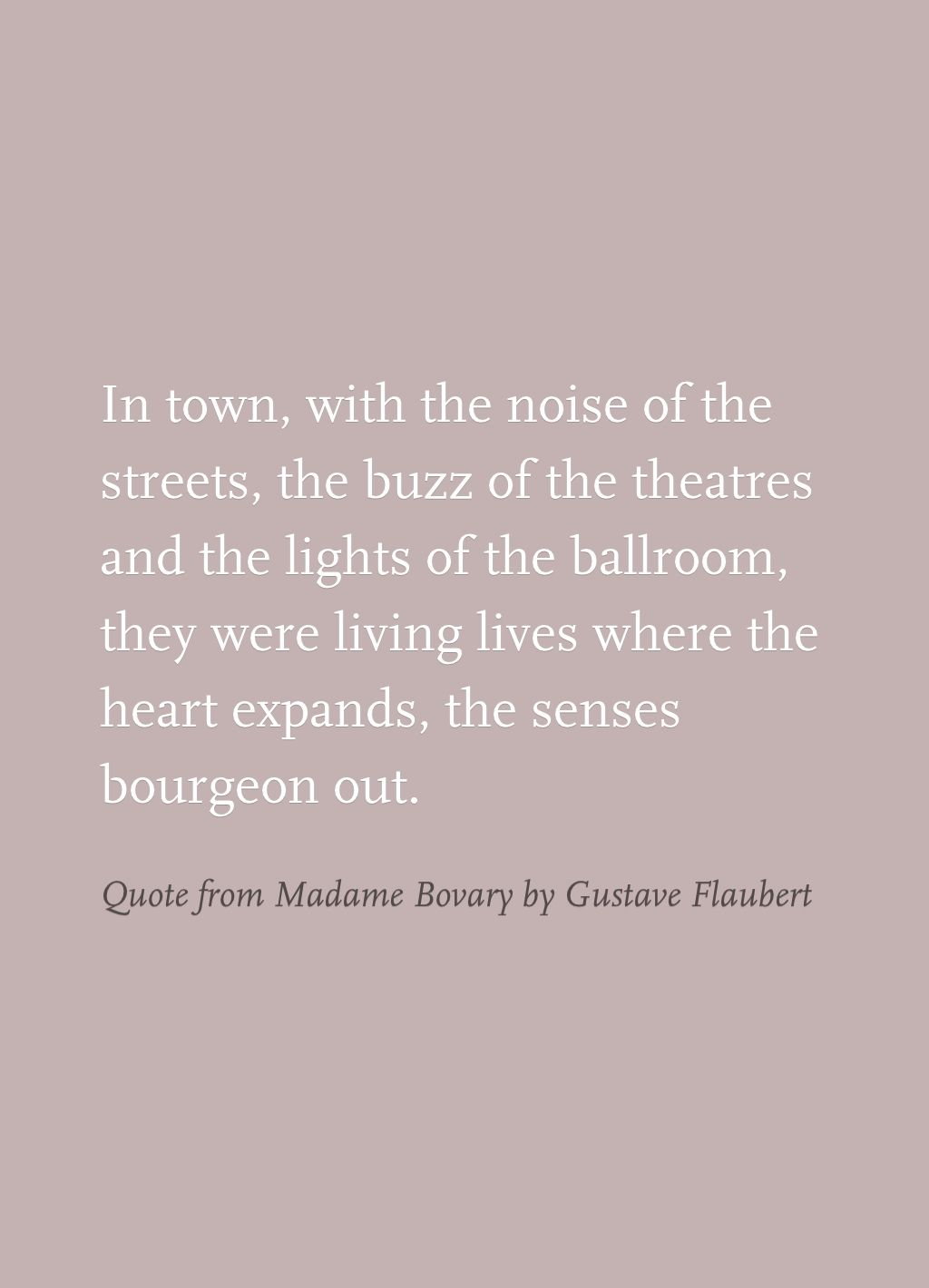 quote from madame bovary by gustave flaubert the highlight quote from madame bovary by gustave flaubert