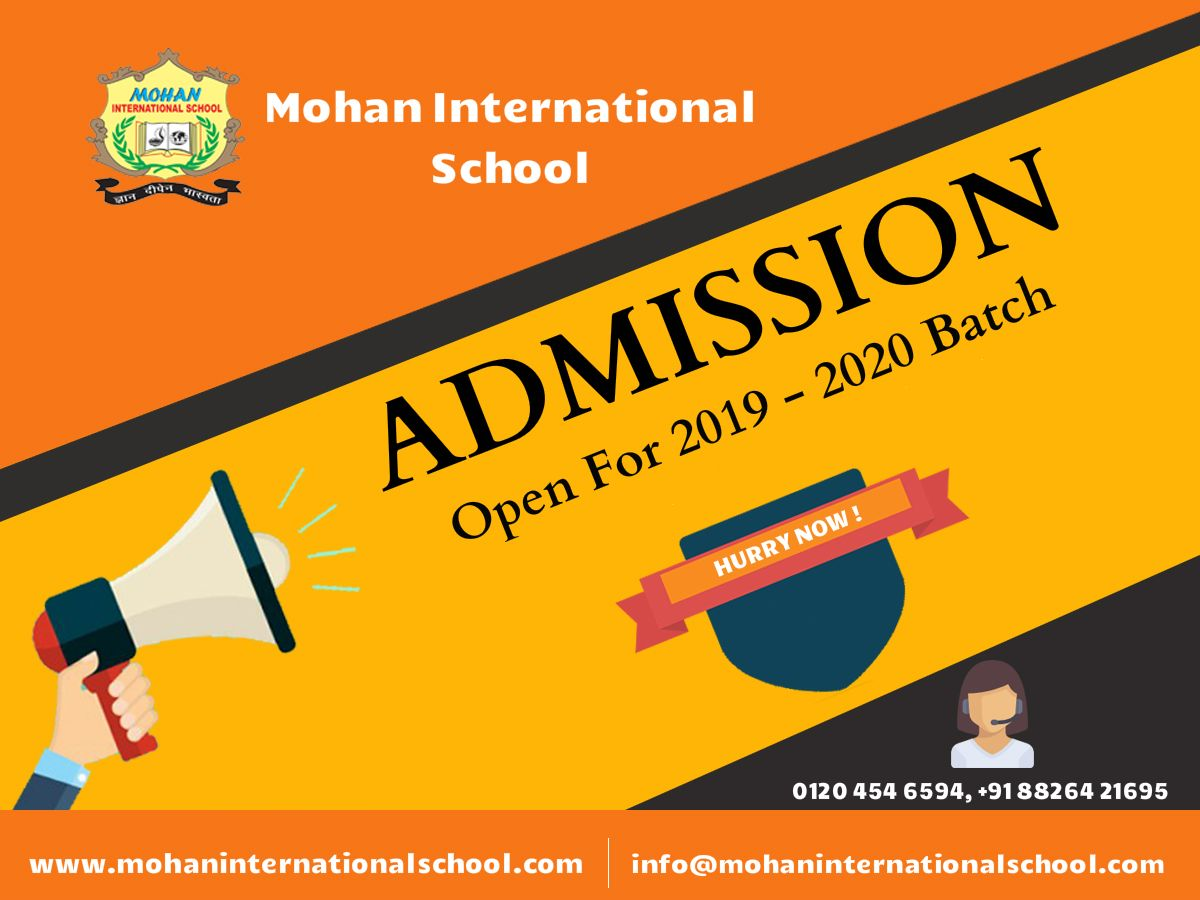 Admission Open For Session 2019 2020 Mohan International School School Admissions International School Pamphlet Design