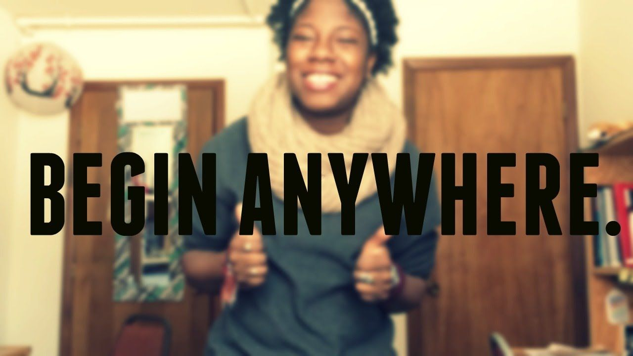 Begin Anywhere | Kandid Katie