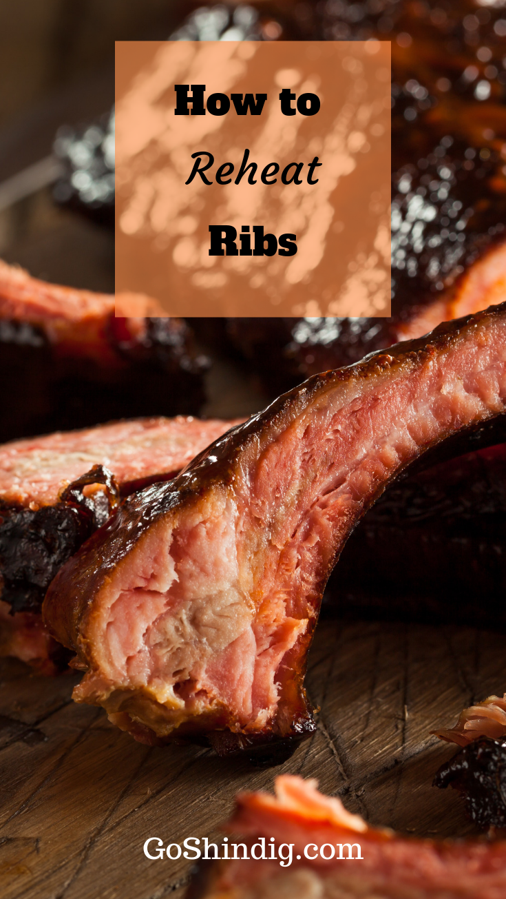 How To Reheat Ribs So They Taste Like They Re Fresh Off The Grill Bbq Recipes Ribs Baked Bbq Ribs Bbq Ribs