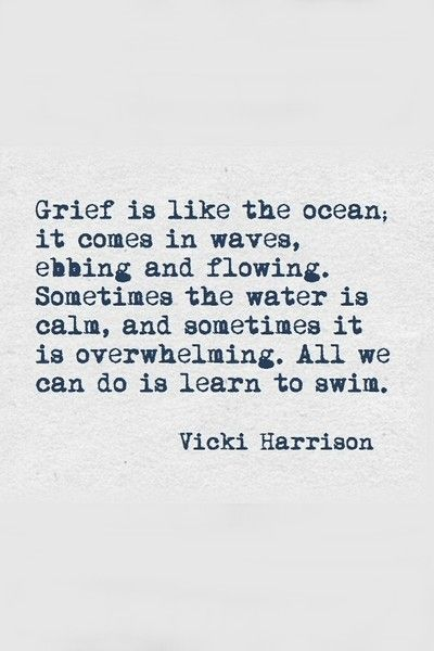 What Helps You When You Re Grieving Grief Quote Words Wise Words