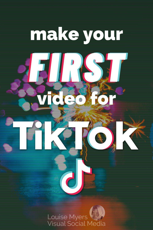 How To Easily Make Your First Tiktok Video Louisem Visual Social Media Social Media Marketing Strategy Social Media