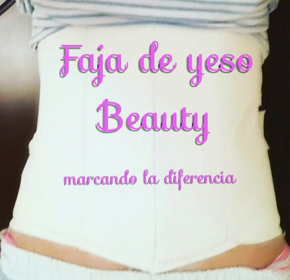 Faja de yeso Beauty, una forma muy facil de poder reducir medidas sin dietas estrictas.