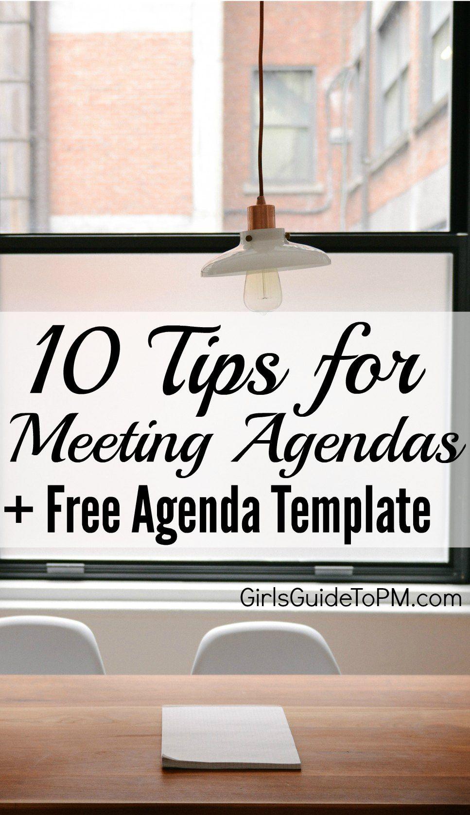 10 tips for good meeting agendas   free agenda template