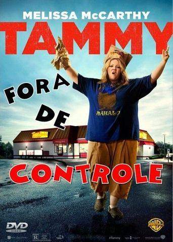 Assistir Tammy Fora De Controle Online Dublado E Legendado No