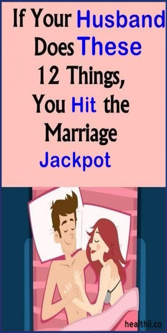 If Your Husband Does These 12 Things, You Hit The Marriage Jackpot