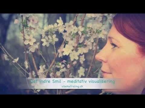 Det indre Smil - en visualiseringsøvelse, en meditation