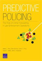 predictive policing the role of crime forecasting in law enforcement