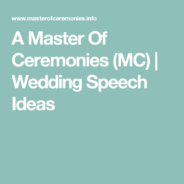 Father Of The Bride Speech Etiquette: A Master Of Ceremonies (MC)