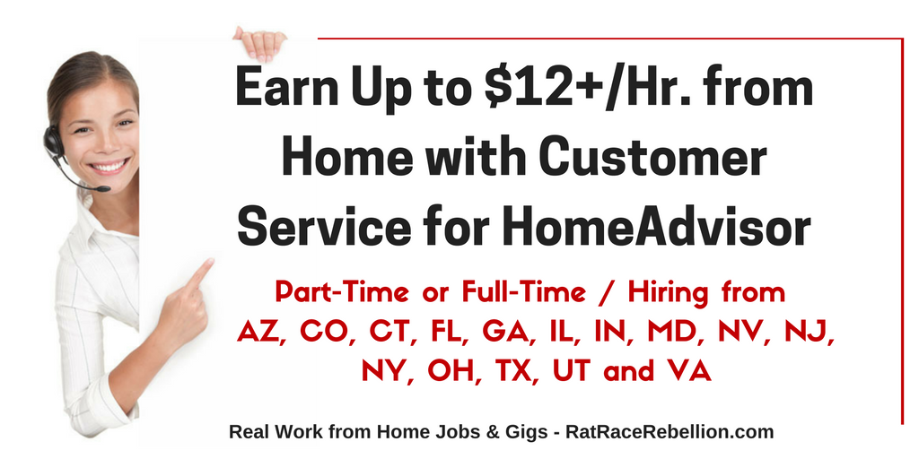 Make Up to 12+/Hr. with Customer Service for HomeAdvisor