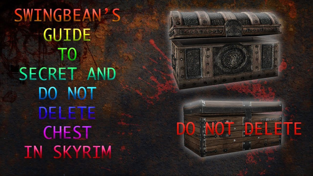 do not delete chest