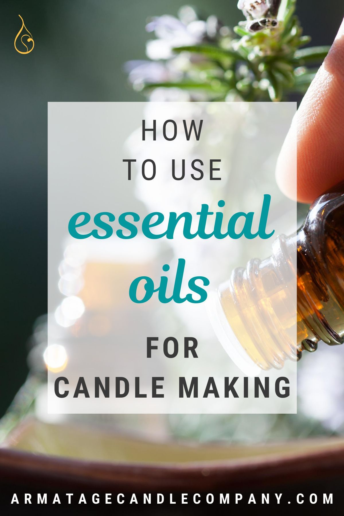 How To Use Essential Oils for Candle Making in 2020