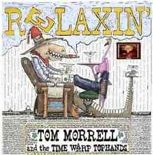 Morrell, Tom & The Time War...-Relaxin`  CD NEW