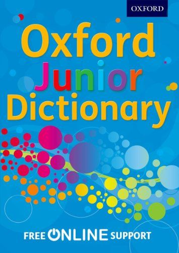 Oxford Junior Dictionary Oxford Dictionaries Oxford Overused Words