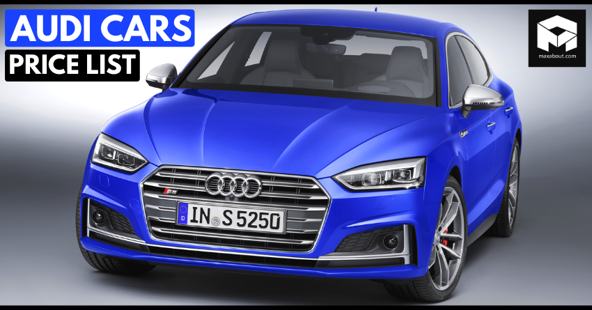 2020 Price List Of Latest Audi Cars Available In India In 2020