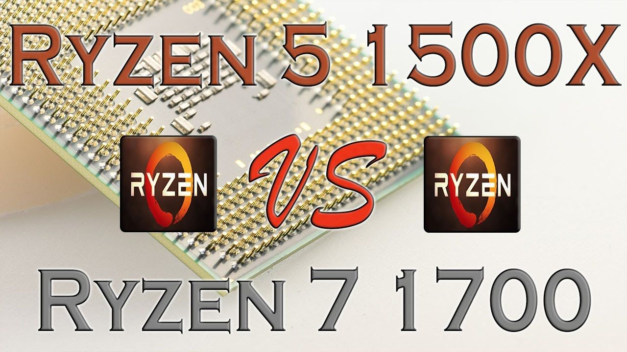 RYZEN 5 1500X vs Ryzen 7 1700 BENCHMARKS / GAMING TESTS REVIEW AND COMPA...
