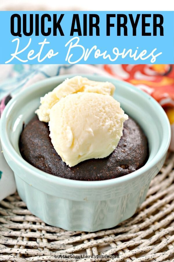 Easy Air Fryer Keto Brownies - Butter Together Kitchen