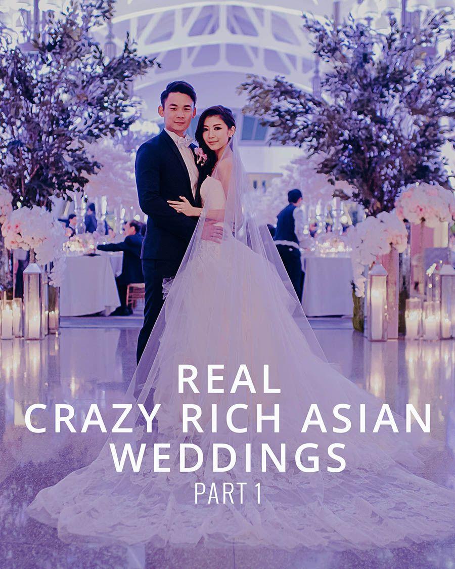 Real Crazy Rich Asian Weddings Part 1 Asian Wedding Themes Crazy Rich Asians Wedding Movie Theme Wedding
